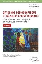 Dividende démographique et développement durable Tome 2 - Latif Dramani