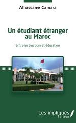 Un étudiant étranger au Maroc - Alhassane Camara