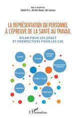 La représentation du personnel à l'épreuve de la santé au travail - Johann Petit, Bernard Dugué, Loïc Lerouge