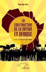 La construction de la nation en Afrique - Papa Ogo Seck