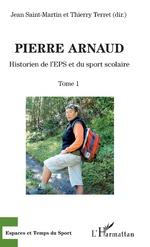 Pierre Arnaud - Jean Saint-Martin, Thierry Terret