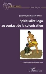 Spiritualité logo au contact de la colonisation - Julien Irumu Agozia-Kario