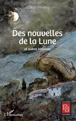 Des nouvelles de la Lune - Jacques PERONNE