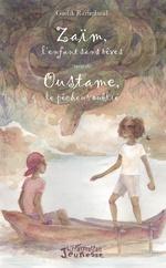 Zaïm l'enfant sans rêves suivi de Oustame, le pêcheur oublié - Gaelik Razimbaud