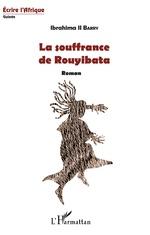 La souffrance de Rouyibata - Ibrahima II Barry