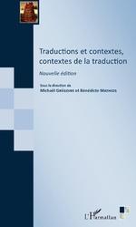 Traductions et contextes, contextes de la traduction - Michaël Grégoire, BENEDICTE MATHIOS