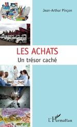 Les achats - Jean-Arthur Pinçon
