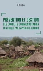 Prévention et gestion des conflits communautaires en Afrique par l'approche terroir - El Hadj Sall