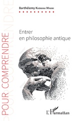 Entrer en philosophie antique - Barthélemy Kabwana Minani