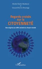 Regards croisés sur la citoyenneté - Michel Emile Mankessi, Giscard Kevin Dessinga