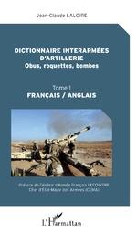 Dictionnaire interarmées d'artillerie - Jean-Claude Laloire