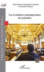 Les évolutions contemporaines du préjudice - Alicia Mâzouz, Emmanuel Gardounis, Alexandre Dumery