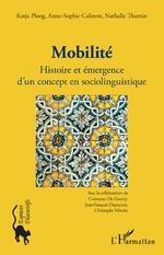 Mobilité - Nathalie Thamin, Anne-Sophie Calinon, Katja Ploog