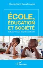Ecole, éducation et société - Chrysostome Cijika Kayombo