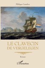Le clavecin de Vergelegen - Philippe Cantalou