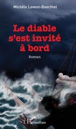 Le diable s'est invité à bord - Michèle Lewon-Baechtel