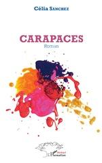Carapaces - Célia Sanchez