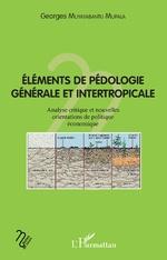 Eléments de pédologie générale et intertropicale - Georges Muyayabantu Mupala