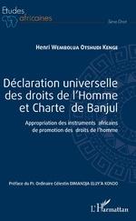 Déclaration universelle des droits de l'Homme et Charte de Banjul - Henri Wembolua Otshudi Kenge
