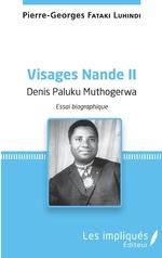 Visages Nande II Denis Paluku Muthogerwa - Pierre Georges Fataki Luhindi