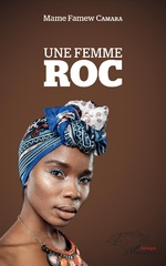 Une femme roc - Mame Famew Camara