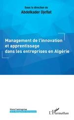 Management de l'innovation et apprentissage dans les entreprises en Algérie -