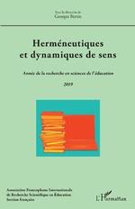 Herméneutiques et dynamiques de sens - Georges Bertin