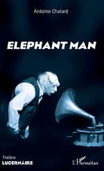 Elephant man - Antoine Chalard