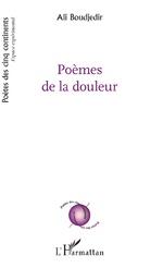 Poèmes de la douleur - Ali Boudjedir