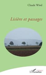 Lisière et passages - Claude Wind