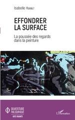 Effondrer la surface - Isabelle Herbet