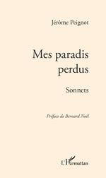 Mes paradis perdus - Jérôme Peignot