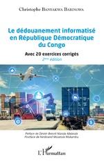 Le dédouanement informatisé en République Démocratique du Congo (2ème édition) - Christophe Banyakwa Babingwa