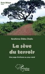 La sève du terroir - Ibrahima Dâka Diallo