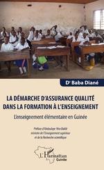 La démarche d'assurance qualité dans la formation à l'enseignement - Baba Diané