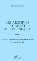 Les archives et l'Etat au XVIIIe siècle -