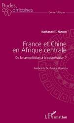 France et Chine en Afrique centrale - Nathanaël T. Niambi
