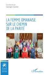 La femme omanaise sur le chemin de la parité - Georges Sassine