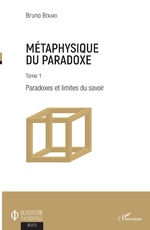Métaphysique du paradoxe - Bruno Bérard