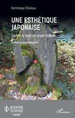 Une esthétique japonaise - Dominique Château