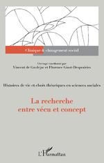 La recherche entre vécu et concept - Florence Giust-Desprairies, Vincent De Gaulejac