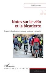 Notes sur le vélo et la bicyclette - Noël Jouenne