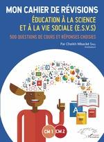 Mon cahier de révisions CM1-CM2 - Cheikh Mbacké Sall