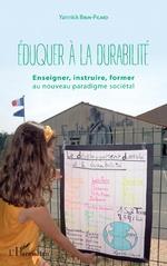 Eduquer à la durabilité - Yannick Brun-Picard