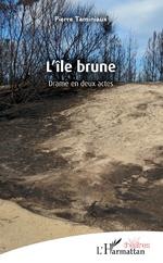 L'Île brune - Pierre Taminiaux
