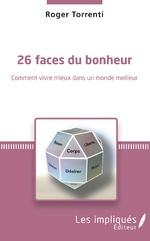 26 faces du bonheur - Roger Torrenti
