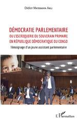 Démocratie parlementaire - Didier Materanya Akili