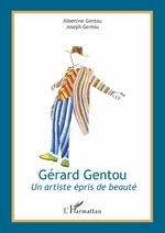 Gérard Gentou - Albertine Gentou, Joseph Gentou
