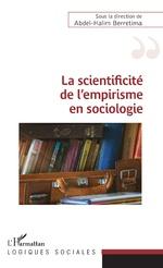 La scientificité de l'empirisme en sociologie - Abdel-Halim Berretima