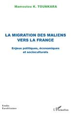 La migration des maliens vers la France - Mamoutou K. Tounkara